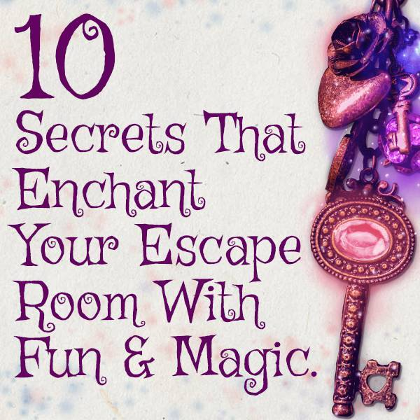 10 secret design ideas that enchant your escape room kit with fun magic