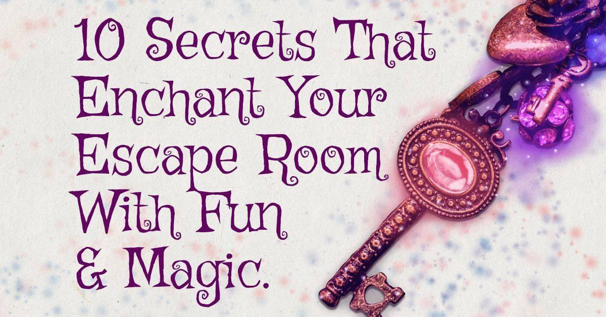 10 Secret Design Ideas To Enchant your Escape Room With ...